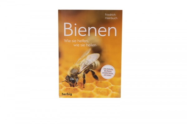 Bienen - Wie sie helfen, wie sie heilen