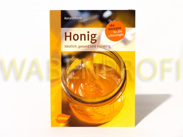 Honig köstlich,gesund,vielseitig