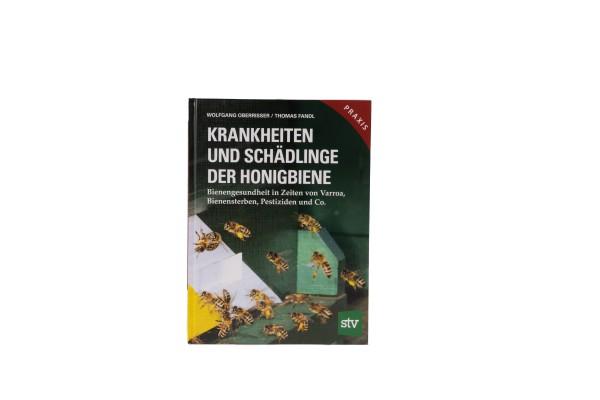 Krankheiten und Schädlinge der Honigbiene