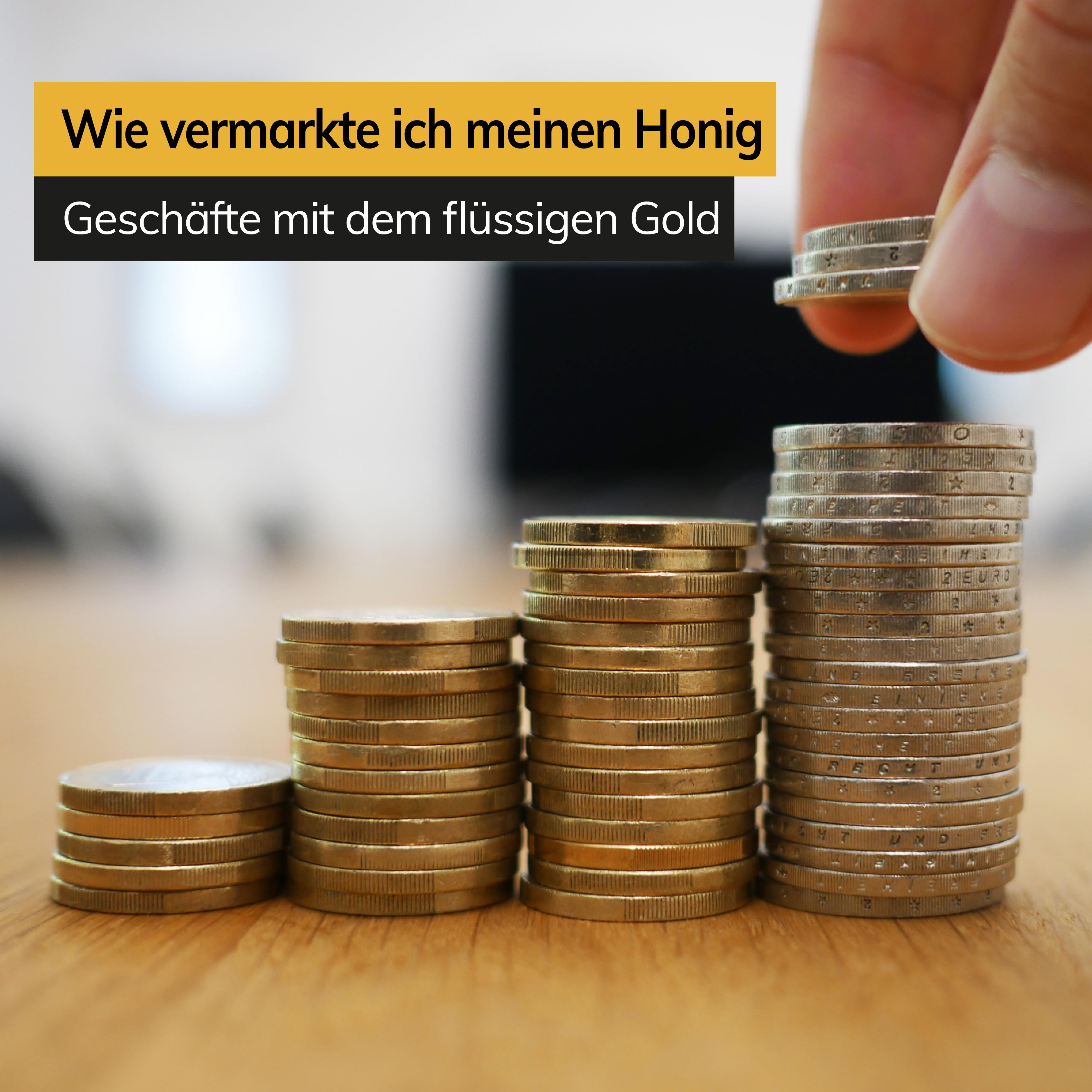 Das Geschäft mit dem flüssigen Gold – wie vermarkte ich meinen Honig?